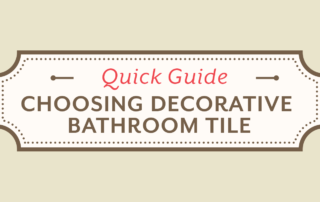 Quick Guide to Choosing Decorative Bathroom Tile - Stone and Tile Design Blog